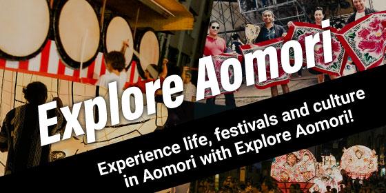 Explore Aomori Experience life, festivals and culture in Aomori with Explore Aomori!